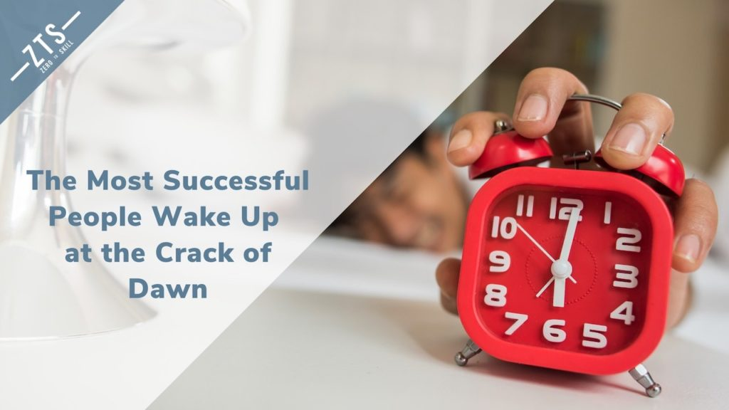 Successful People Wake Up Early