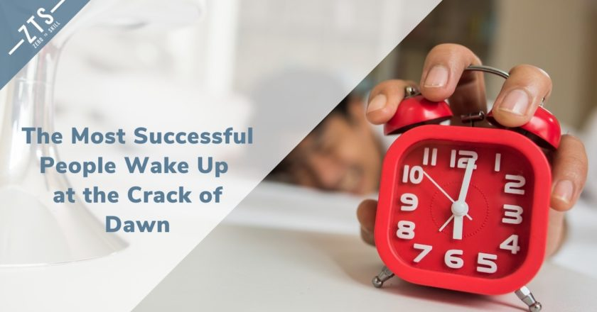 Early Risers: The Most Successful People in the World Wake Up Early