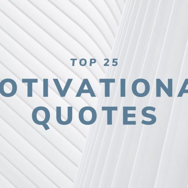 Top 25 Motivational Quotes for 2020