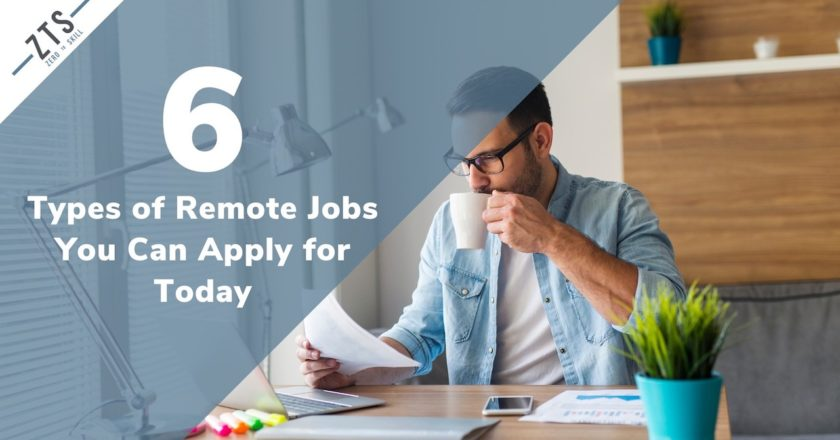 6 Types of Remote Jobs You Can Apply For Today