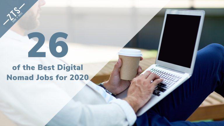 Top 26 Digital Nomad Jobs for 2020