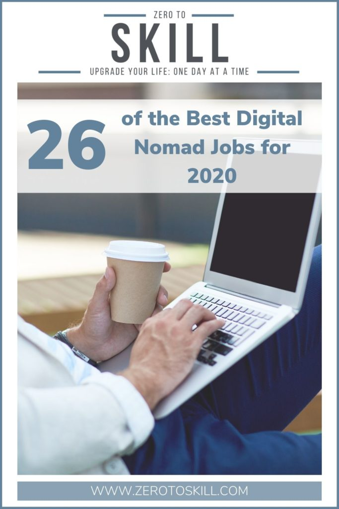 26 of the Best Digital Nomad Jobs for 2020