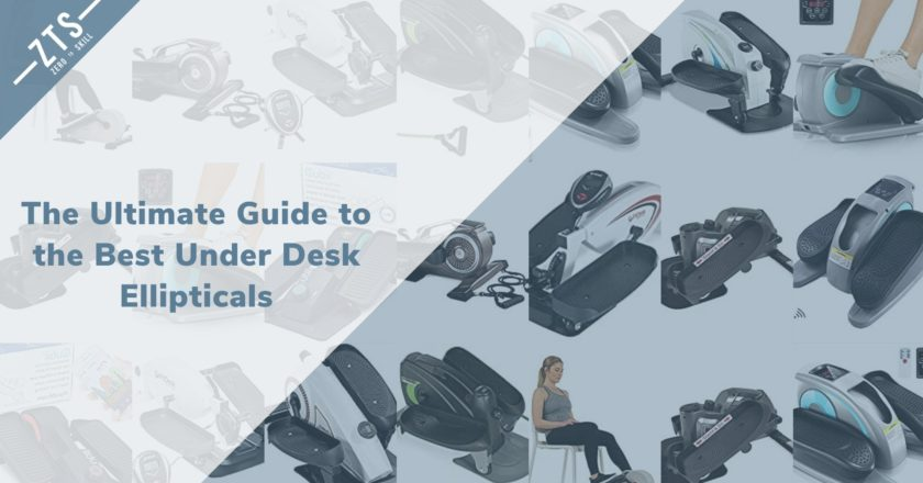 The Ultimate Guide to the Best Under Desk Ellipticals for 2020