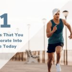 11 Simple Daily Habits That You Can Incorporate Into Your Life Today