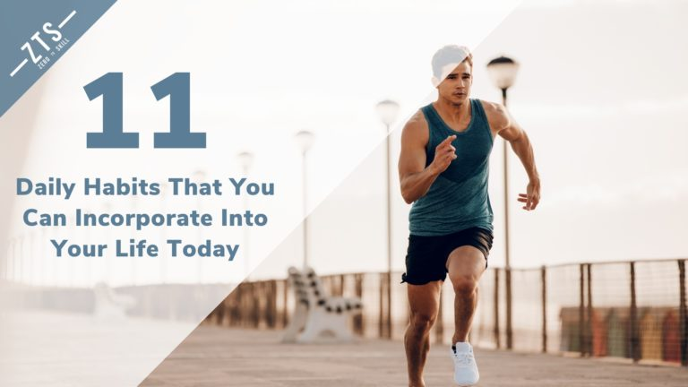 11 Painless Daily Habits That You Can Incorporate Into Your Life Today