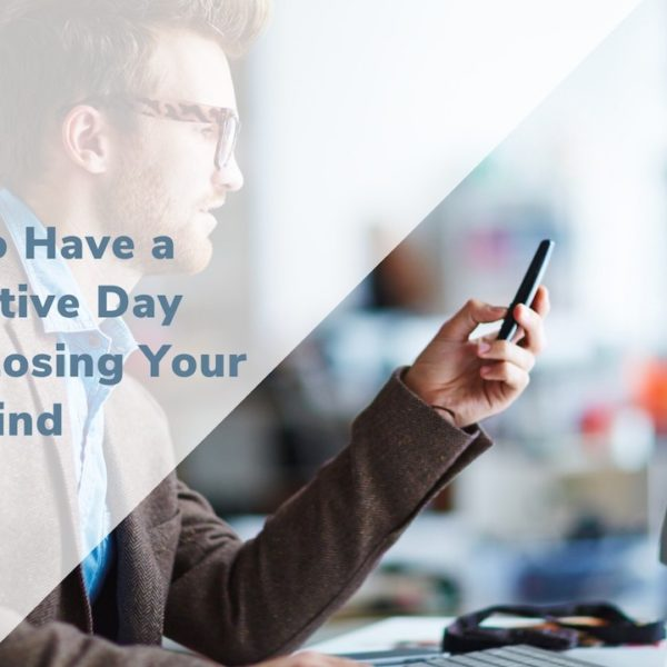 How to Have An Insanely Productive Day Without Losing Your Mind
