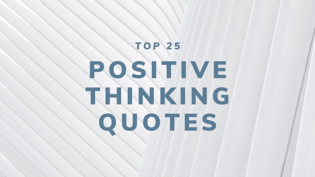 Positive Thinking Quotes