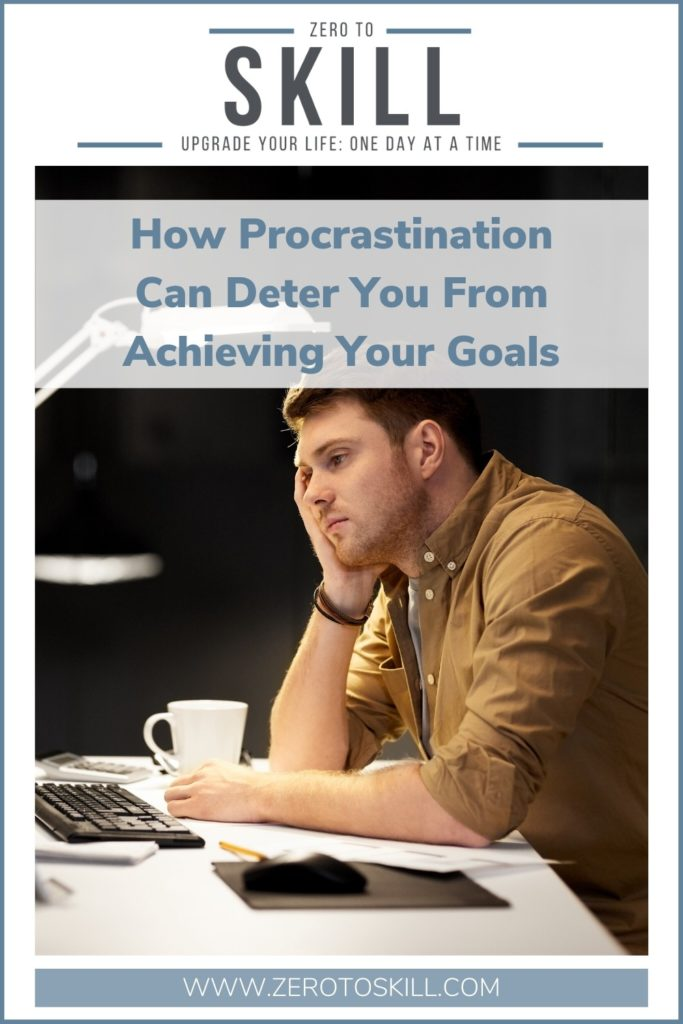 How Procrastination Can Become a Road Block When it Comes to Achieving Your Goals