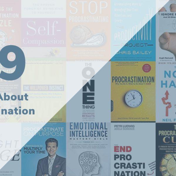 Top 19 Best Procrastination Books for 2020