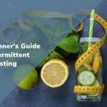 IF 101: The Beginner's Guide to Intermittent Fasting
