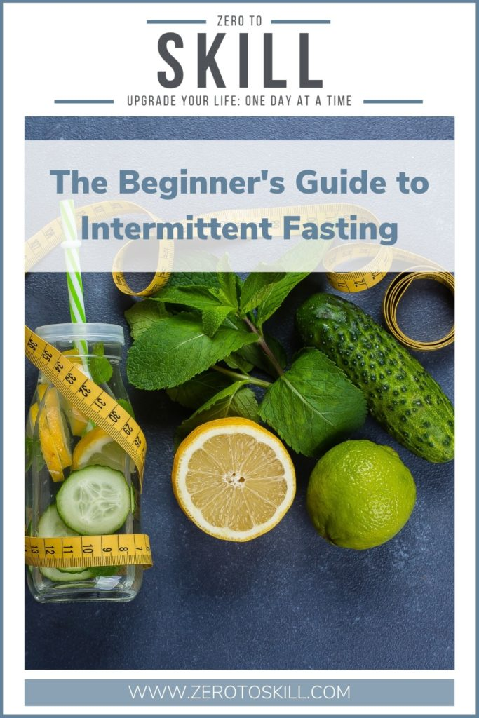 The Beginner's Guide to Intermittent Fasting