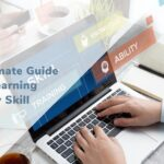 The Ultimate Guide for Learning Any Skill
