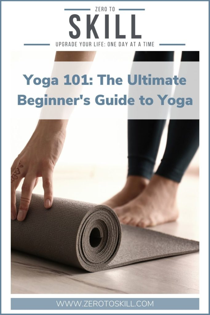 Yoga 101: The Ultimate Beginner's Guide to Yoga