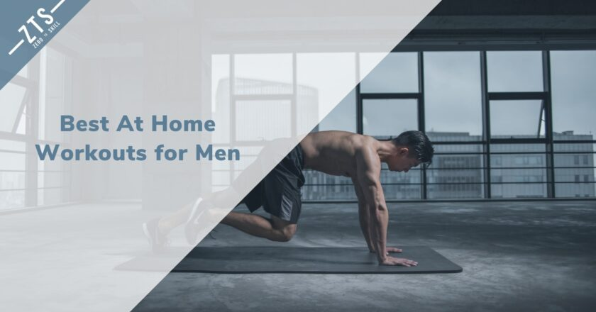 No Excuses: Here Are The Best At Home Workouts for Men