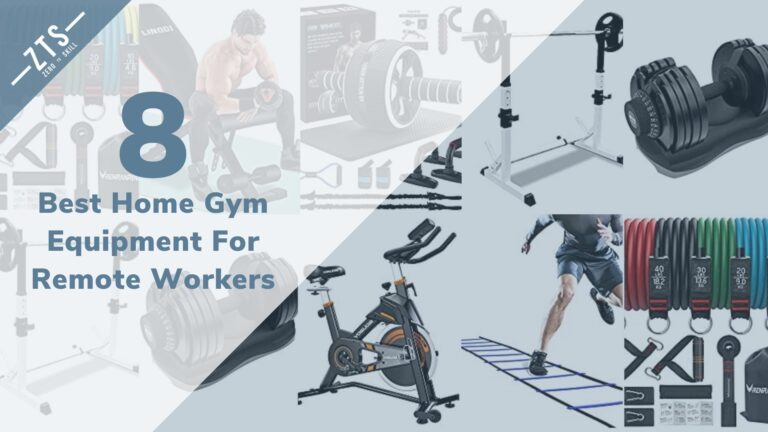 The 8 Best Home Gym Equipment For Remote Workers